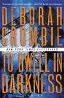To Dwell in Darkness by Deborah Crombie (Paperback / softback, 2015)