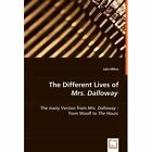 The Different Lives of Mrs. Dalloway 9783639045130 by Julia Mikus Book
