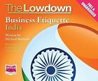 The Lowdown: Business Etiquette - India by Michael Barnard (CD-Audio, 2014)