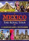 Mexico Royal Tour 0841887016896 DVD Region 1