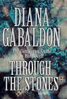 Through the Stones: A Companion Guide to the Novels of Diana Gabaldon by Diana Gabaldon (Hardback, 1999)