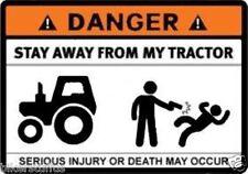 DANGER STAY AWAY FROM MY TRACTOR STICKER BUMPER STICKER