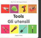 My First Bilingual Book - Tools - English-vietnamese by Milet (Board book, 2014)