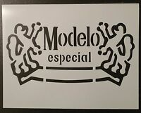 Modelo Especial Beer 11 X 8.5 Stencil Fast Free Shipping