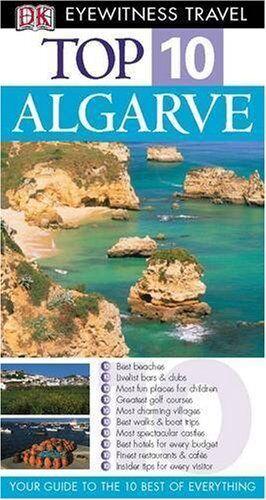 Algarve (DK Eyewitness Top 10 Travel Guide) By Paul Bernhardt. 9781405308069