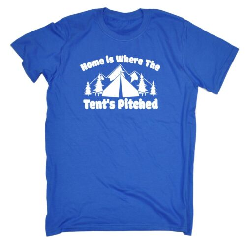 Home Is Where The Tents Pitched Camping Camp Funny Joke T-SHIRT Birthday Awesome