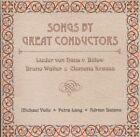 Songs by Great Conductors CD Mar 2008 Oehms Classics
