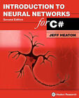 Introduction to Neural Networks for C#, 2nd Edition by Jeff Heaton (Paperback / softback, 2008)