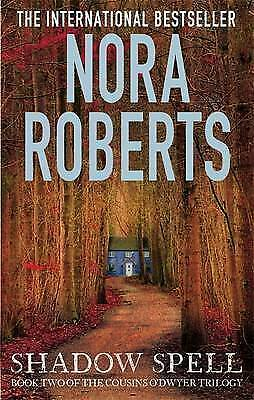 1 of 1 - Shadow Spell: 2 (The Cousins O�Dwyer Trilogy), Roberts, Nora, Used; Very Good Bo