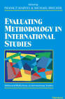 Evaluating Methodology in International Studies: Millennial Reflections on International Studies by The University of Michigan Press (Paperback, 2002)