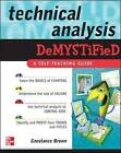 Technical Analysis Demystified: A Self-Teaching Guide by Constance M. Brown (Paperback, 2008)