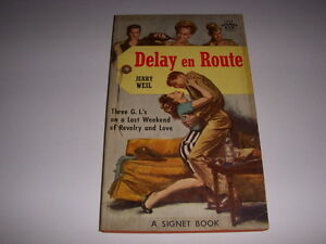 DELAY-EN-ROUTE-by-JERRY-WEIL-GGA-Signet-Book-1324-1st-1956-Vintage-PB