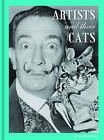 Artists and Their Cats by Alison Nastasi (Hardback, 2015)