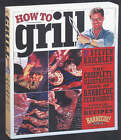 How to Grill by Steven Raichlin (Paperback, 2002)