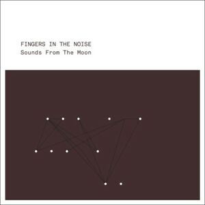 Fingers-In-The-Noise-Sounds-From-The-Moon-BINE-CD28