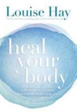 Heal Your Body : The Mental Causes for Physical Illness and the Metaphysical Way to Overcome Them by Louise L. Hay (1984, Paperback, Revised)