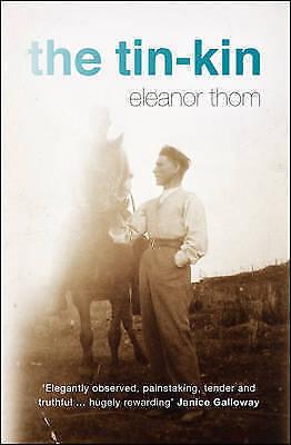 1 of 1 - Thom, Eleanor, TheTin-Kin by Thom, Eleanor ( Author ) ON Mar-12-2009, Hardback,