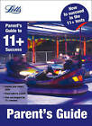 Parent's Guide (Letts 11+ Success) by Sally Moon, Val Mitchell (Paperback, 2011)