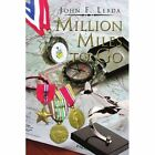 Million Miles to Go 9781453584354 by John F Lebda Paperback