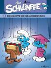 Die Schlümpfe 26. Die Schlümpfe und das allwissende Buch von Alain Jost und Thierry Culliford (2011, Gebundene Ausgabe)