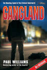Gangland!: The Shocking Expose of the Criminal Underworld by Paul Williams (Paperback, 1998)