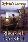 Sylvia's Lovers by Elizabeth Gaskell (Paperback, 2008)