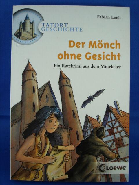 Tatort Geschichte: Der Mönch ohne Gesicht von Fabian Lenk / Ratekrimi
