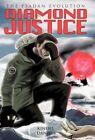Diamond Justice The Psadan Evolution by Daniels Kindel Author 9781450274623