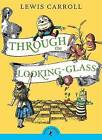 Through the Looking Glass and What Alice Found There by Lewis Carroll (Paperback, 1994)