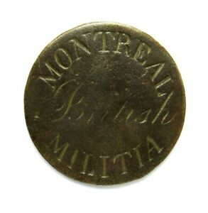 Montreal British Militia Button / Currency (1790's - 1810) Ex. Howard Gibbs Coll