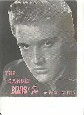 ELVIS PRESLEY THE CANDID ELVIS BOOK BY PAUL LICHTER WITH PHOTOS & TEXT 1977 OOP