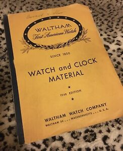 Vintage-Waltham-1948-invaluable-144-page-Watch-and-Clock-Material-Reference-Book