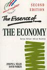 The Essence of the Economy by Joseph G. Nellis, David Parker (Paperback, 1996)