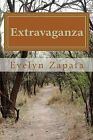 Extravaganza by Mrs Evelyn J Zapata (Paperback / softback, 2012)