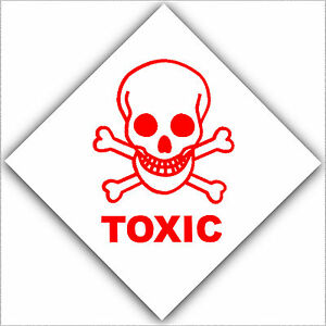 toxic health and safety adhesive vinyl sticker warning danger