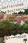 Unfinished Business: The Incomplete Works of the Y-City Writers by Mike Ghere, Eric S Moore (Paperback / softback, 2016)
