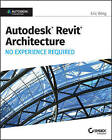 Autodesk Revit 2017 for Architecture No Experience Required by Eric Wing (Paperback, 2016)
