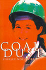 Coal Dust by Shirley Noe Swiesz (Paperback / softback, 2000)