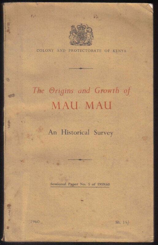 The Origins andGrowth of the Mau Mau