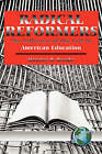 Radical Reformers: The Influences of the Left in American Education by Maurice R. Berube (Paperback, 2004)