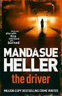 The Driver by Mandasue Heller (Paperback, 2010)