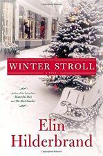 Winter Stroll by Elin Hilderbrand (2015, Hardcover)