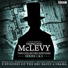 McLevy, the Collected Editions: Nine BBC Radio 4 Full-Cast Dramas Including the Pilot Episode: Part One Pilot, S1-2 by David Ashton (CD-Audio, 2015)
