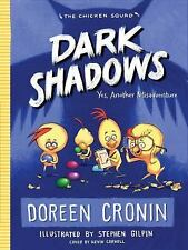 The Chicken Squad: Dark Shadows : Yes, Another Misadventure 4 by Doreen Cronin (2017, Hardcover)