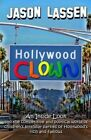 Hollywood Clown: An Inside Look Into the Competitive and Political World of Children's Birthday Parties of Hollywood's Rich and Famous by Jason Lassen (Paperback / softback, 2013)