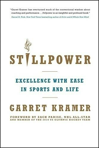 Stillpower: Excellence with Ease in Sports and Life - Very Good Book Kramer, Gar