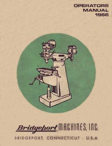 Bridgeport Operators Manual J-Head Dovetail Ram 1966