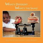 What's Different ... What's the Same? by Jamie Moore Chapel, Nancy Chapel Eberhardt (Paperback / softback, 2011)
