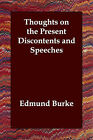 Thoughts on the Present Discontents and Speeches by Edmund Burke (Paperback / softback, 2006)