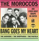 Bang Goes My Heart by The Moroccos (CD, Sep-2002, Delmark (Label))